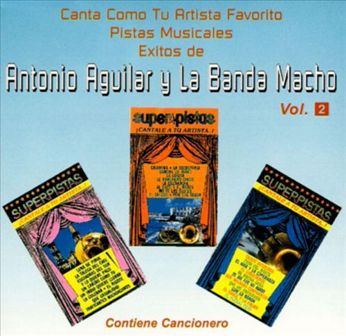 Pistas Musicales Exitos de Antonio Aguilar Y La Banda Macho