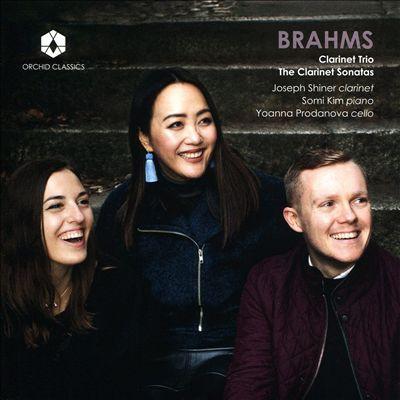 Brahms: Clarinet Trio; The Clarinet Sonatas