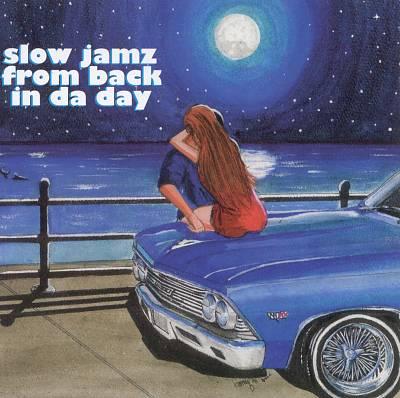 Slow Jamz from Back in Da Day