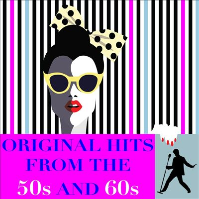 Original Hits From the 50s & 60s