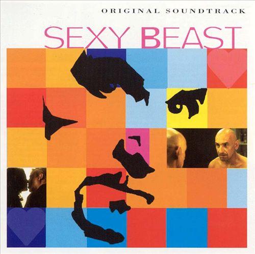 Sexy Beast [Soundtrack]