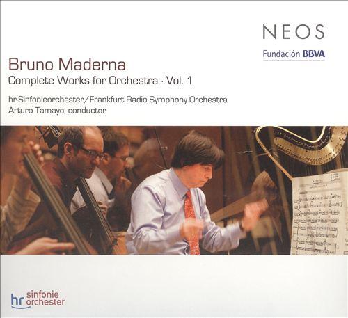 Bruno Maderna: Complete Works for Orchestra, Vol. 1