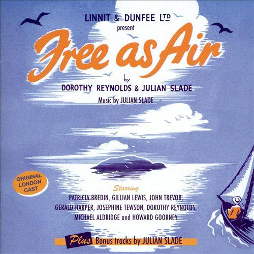 Free as Air [Original London Cast]