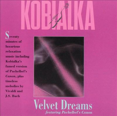 Kobialka: Velvet Dreams