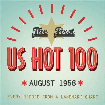 The First U.S. Hot 100: August 1958
