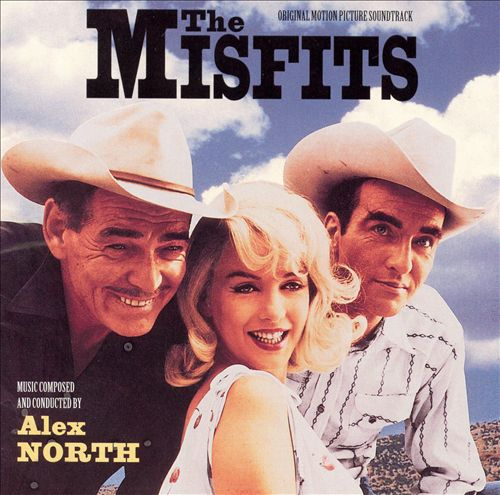The Misfits [Original Motion Picture Soundtrack]