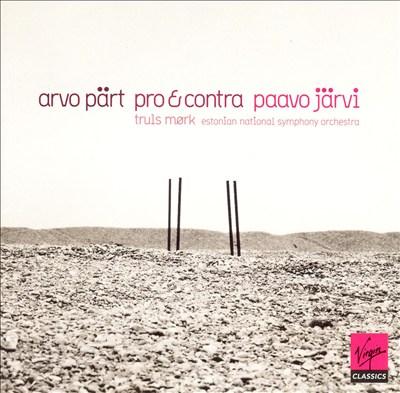 Arvo Pärt: Pro & Contra