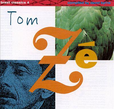 Brazil Classics, Vol. 4: The Best of Tom Ze - Massive Hits