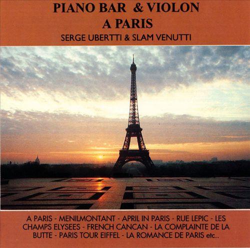 Piano Bar and Violon a Paris