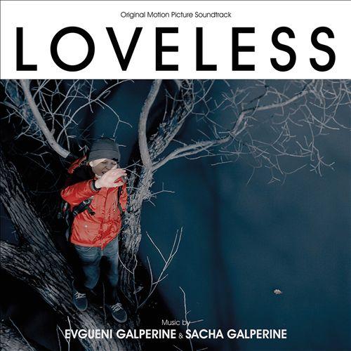 Loveless [Original Motion Picture Soundtrack]