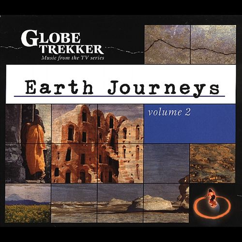 Globe Trekker: Earth Journeys, Vol. 2