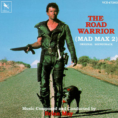 The Road Warrior: Mad Max 2 (Original Soundtrack)