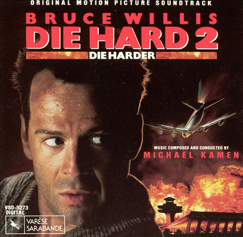 Die Hard 2 [Original Motion Picture Soundtrack]