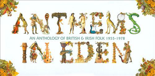Anthems in Eden: An Anthology of British & Irish Folk 1955-1978