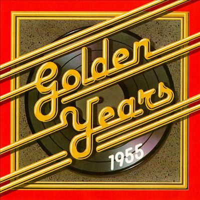 Golden Years 1955