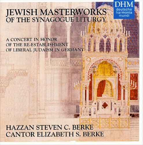 Jewish Masterworks of the Synagogue Liturgy