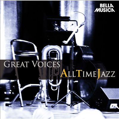 All Time Jazz: Great Voices