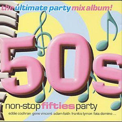 Non Stop 50's Party