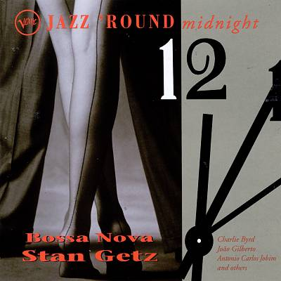 Jazz 'Round Midnight: Bossa Nova