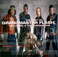 Message from Beat Street: The Best of Grandmaster Flash, Melle Mel & the Furious Five