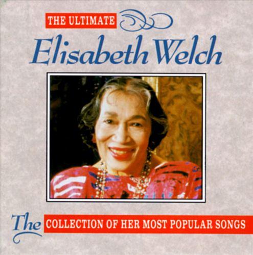 The Ultimate Elisabeth Welch