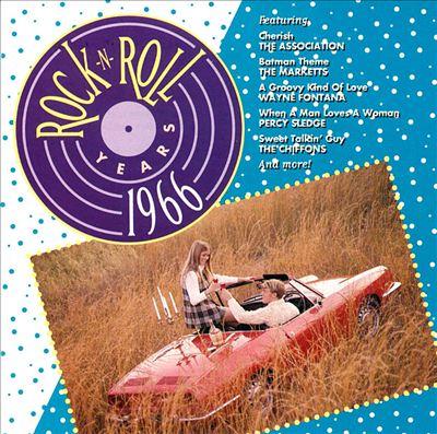 Rock & Roll Years: 1966