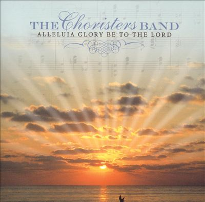 Alleluia Glory Be to the Lord
