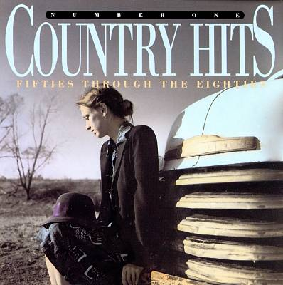 Number One Country Hits: 50's through the 80's