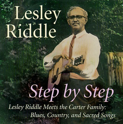 Step by Step: Lesley Riddle Meets the Carter Family