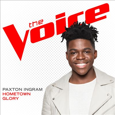 Hometown Glory [The Voice Performance]