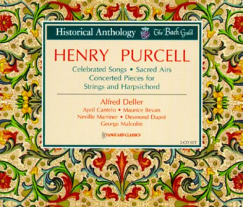 Henry Purcell: Celebrated Songs/Sacred Airs/Concerted Pieces For Strings & Harpsichord