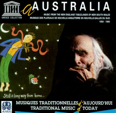 Australia: Music from the New England Tablelands of New South Wales