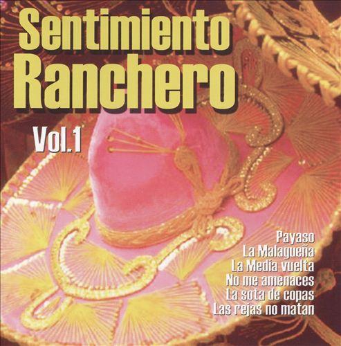 Sentimiento Ranchero, Vol. 1