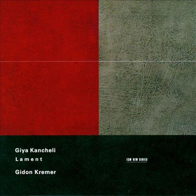 Giya Kancheli: Lament