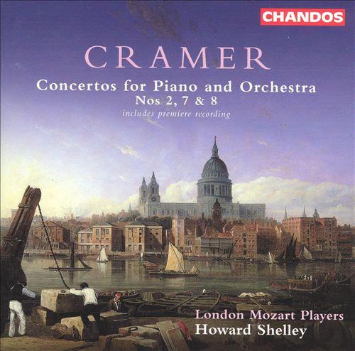 Cramer: Piano Concertos Nos. 2, 7 & 8