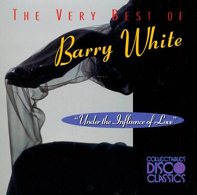 Under the Influence of Love: The Very Best of Barry White