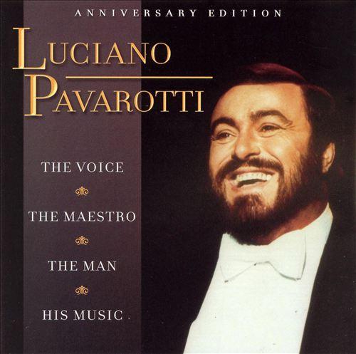 Luciano Pavarotti: Anniversary Edition