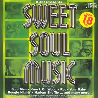 Sweet Soul Music [K-Tel]