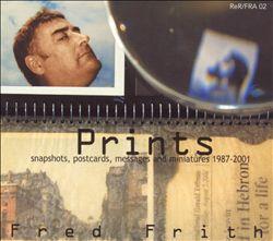 Prints: Snapshots, Postcards, Messages and Miniatures, 1987-2001