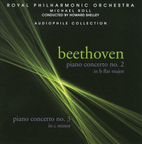Beethoven: Piano Concerto Nos. 2 & 3