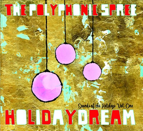 Holidaydream: Sounds of the Holidays, Vol. 1