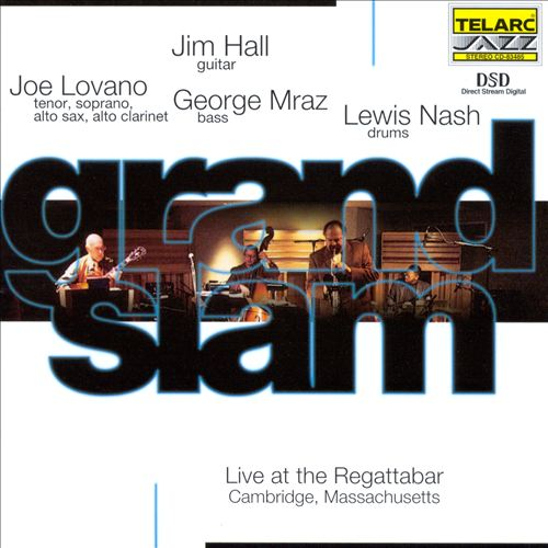 Grand Slam: Live at the Regattabar, Cambridge Massachusetts