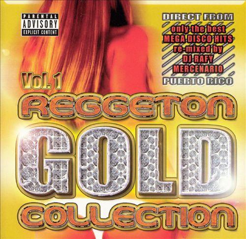 Reggaeton Gold Collection, Vol. 1