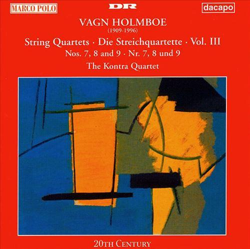 Vagn Holmboe: String Quartets, Vol. 3