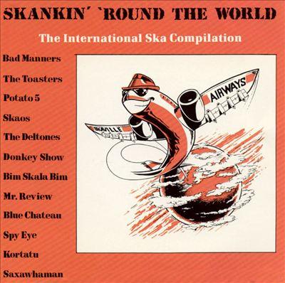 Skankin' Round the World, Vol. 1