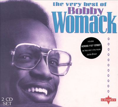 The Very Best of Bobby Womack [Charly]