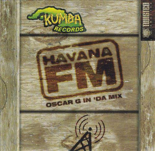 Havana FM: Oscar G in 'Da Mix