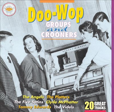 Doo-Wop Groups and Crooners: 20 Great Tracks