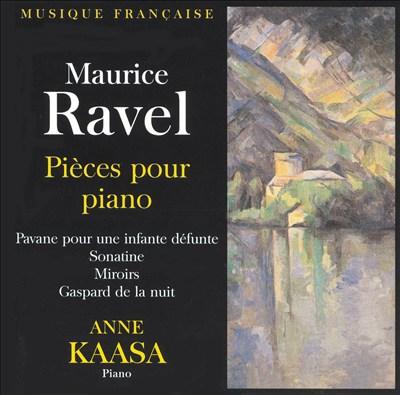 Ravel: Pièces pour piano