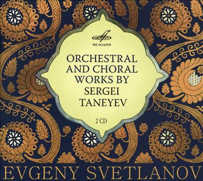 Orchestral and Choral Works by Sergei Taneyev